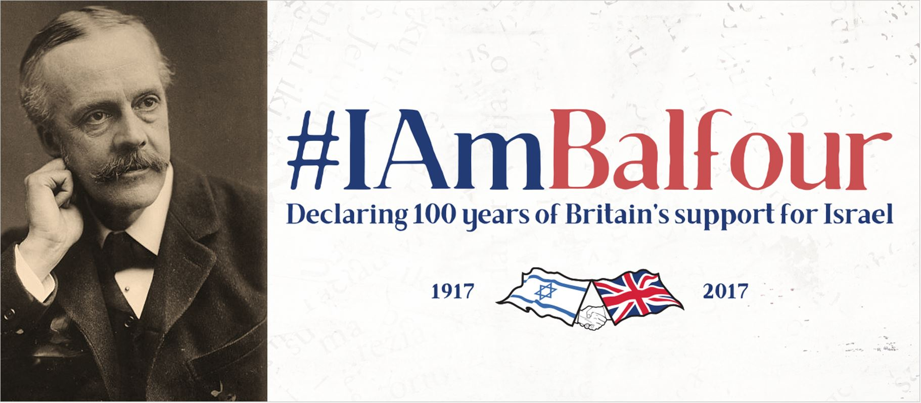 CUFI launches #IAmBalfour campaign, declaring 100 years of Britain's support for Israel