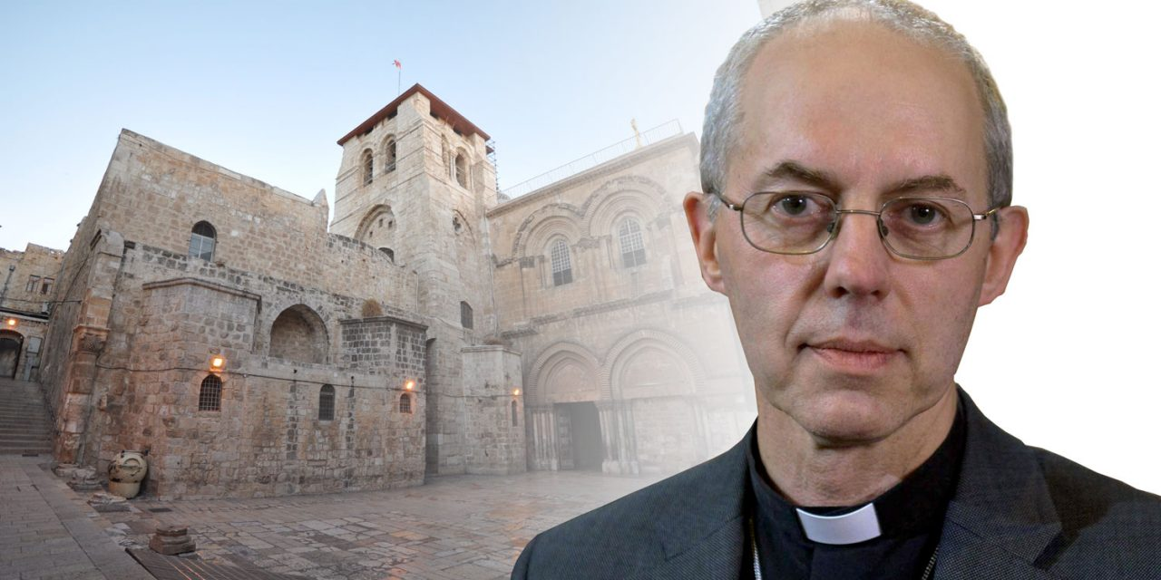 Write to Archbishop Welby about inaccurate statement over Jerusalem church protest