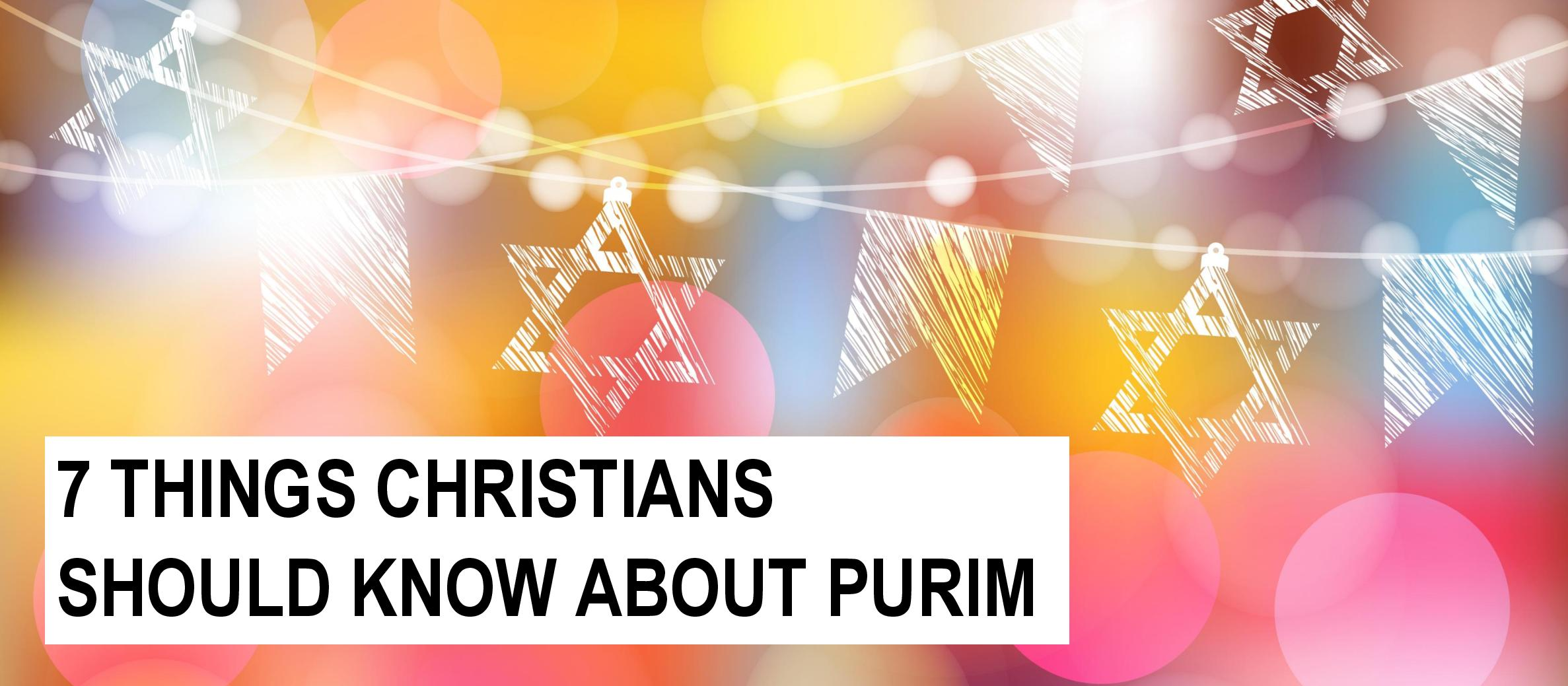 7 things Christians should know about Purim
