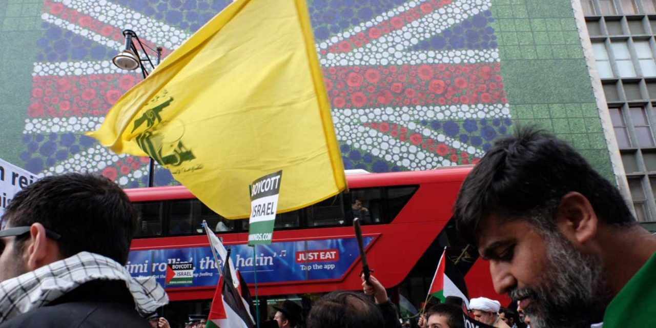 Hezbollah: Why the UK Government is weak, compromised, misguided and wrong