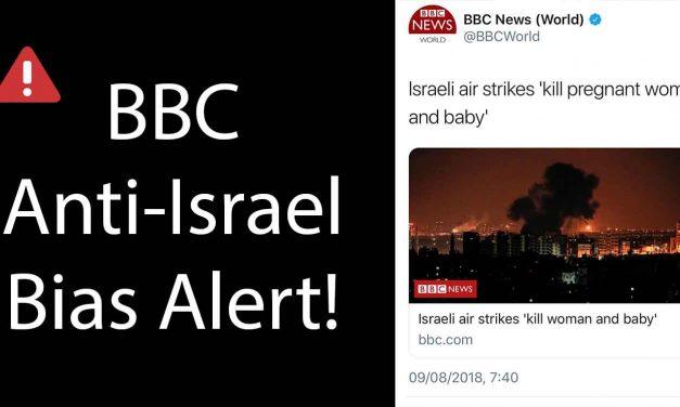 Israel lodges formal complaint over BBC biased headline after rocket attacks