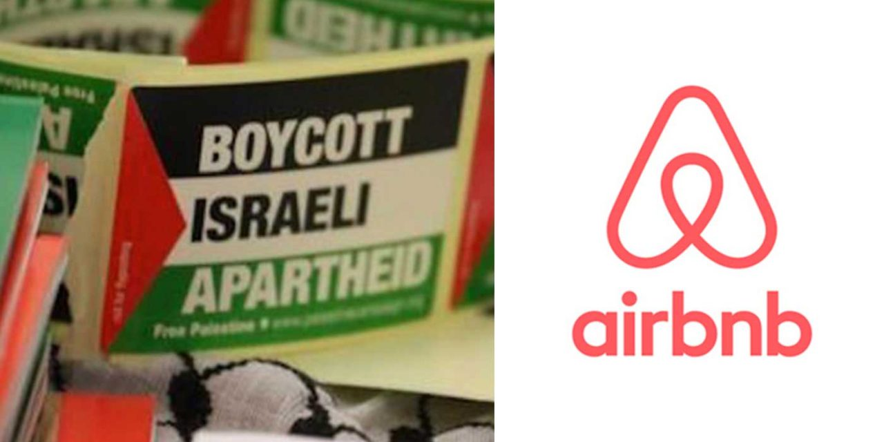 "Airbnb caves to BDS, removes listings for properties in Israeli ""settlements"""