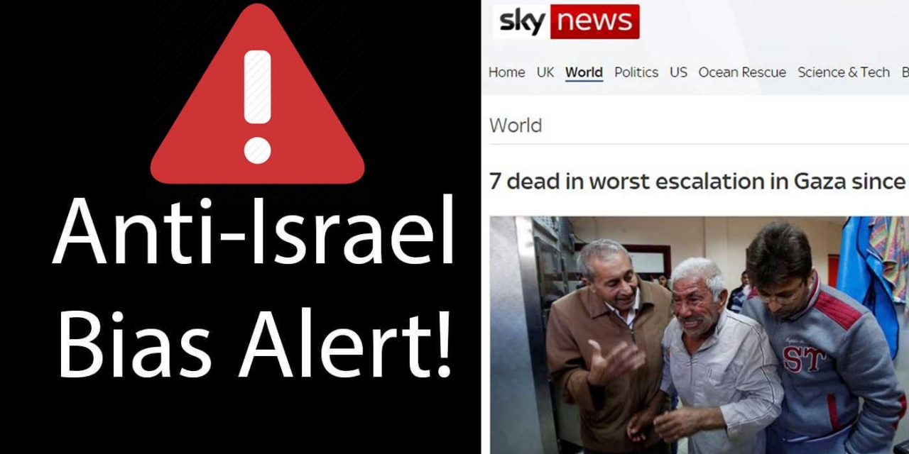 Sky News shows bias on Israel-Gaza reporting; whitewashes Hamas terrorism