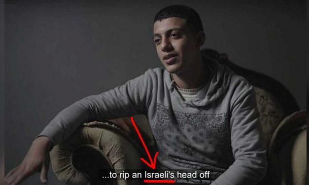 """BBC mistranslated """"Jew"""" to """"Israeli"""" in Gaza film to downplay anti-Semitism"""