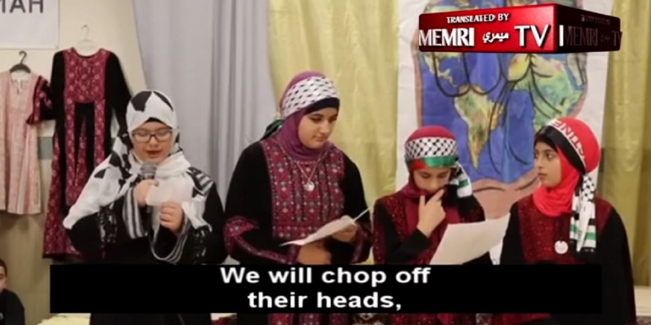 "Muslim children in US sing about ""martyrdom"" for Jerusalem and ""beheading"""
