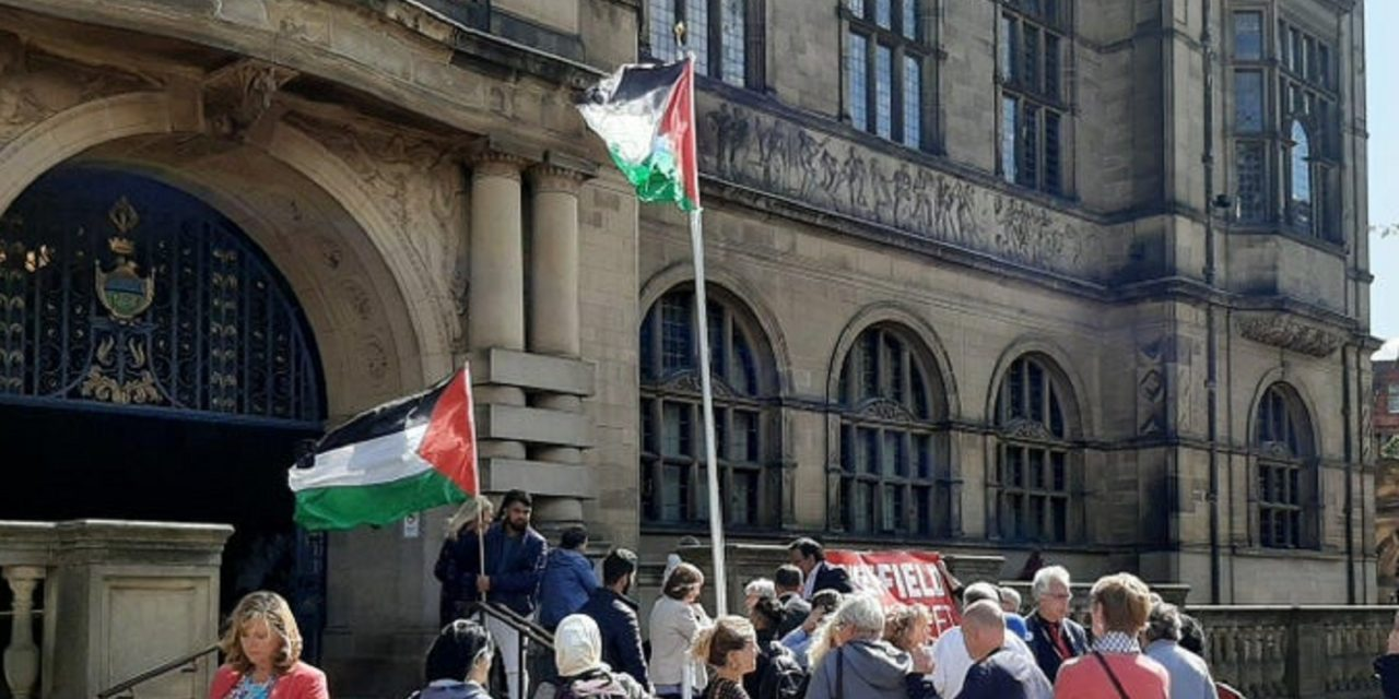 "Sheffield City Council passes motion recognising a ""State of Palestine"""
