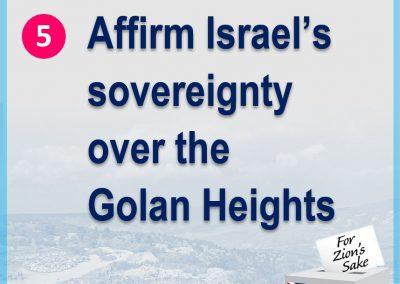 Affirm Israeli sovereignty over Golan