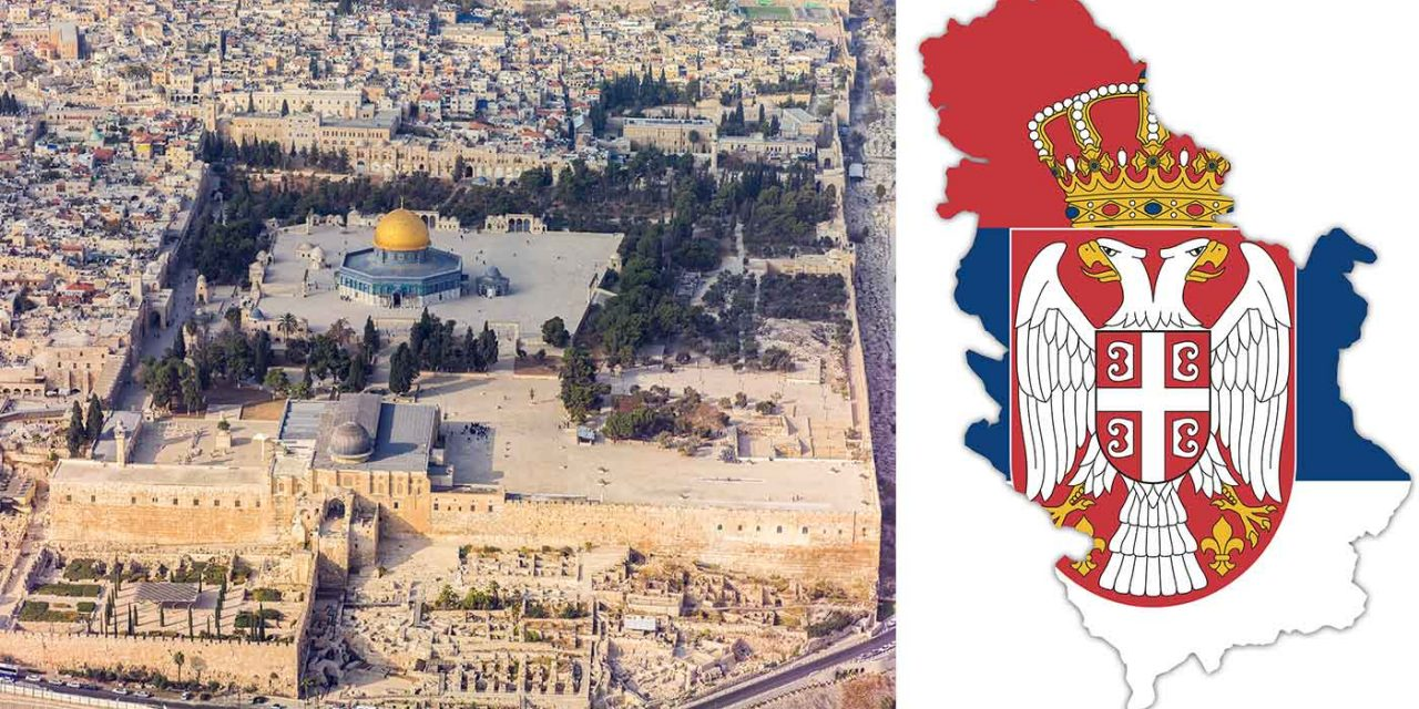 Serbia to open 'official state office' in Jerusalem as sign of 'respect' to Jews