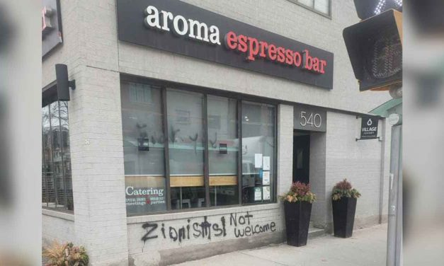 "Canada: ""Zionists not welcome"" daubed on Israeli owned coffee shop"