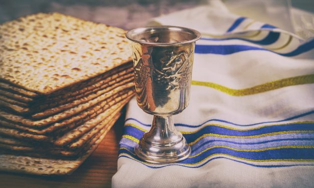 """By faith he kept the Passover"" – A Word shared for Passover"